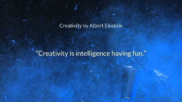 intelligence is just creativity having fun