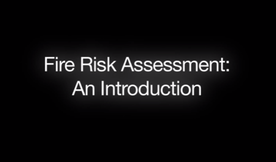 Fire Risk Assessments: An Introduction
